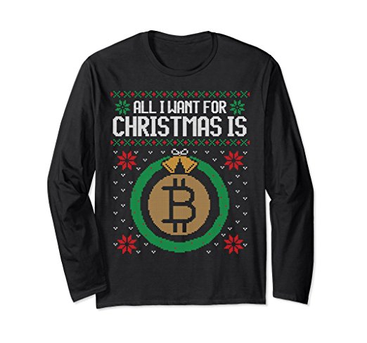 All I Want for Christmas is Bitcoin Sweater
