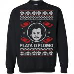 Pablo Escobar Narcos Plata O Plomo Christmas Sweater, Hoodie