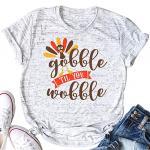 Gobble Til You Wobble Thanksgiving T-Shirt