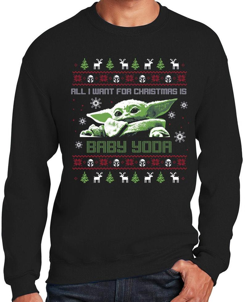 All I Want for Christmas is Baby Yoda back Sweater