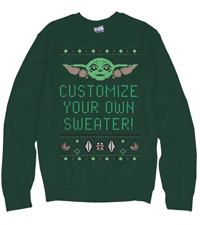 Customize your own text Baby Yoda Ugly Christmas Sweater