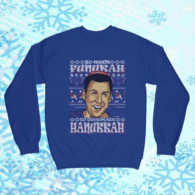 So Much Funukah Celebrate Hanukkah Sweater