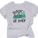 Loads of Luck St Patrick's Day Shirt