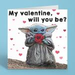 My Valentine, Will You Be? – Cute Baby Yoda Valentine's Day Card