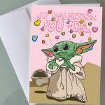 My Valentine You Are Baby Yoda Valentines Day Card