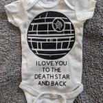 I Love you to the Death Star and Back Star Wars Onesie